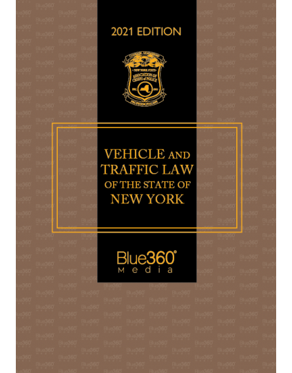 New York Vehicle & Traffic Law 2021 Edition - Pre-Order
