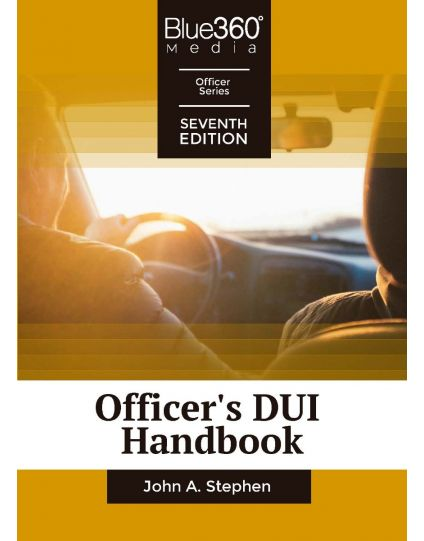Officer's DUI Handbook 7th Edition Pre-Order