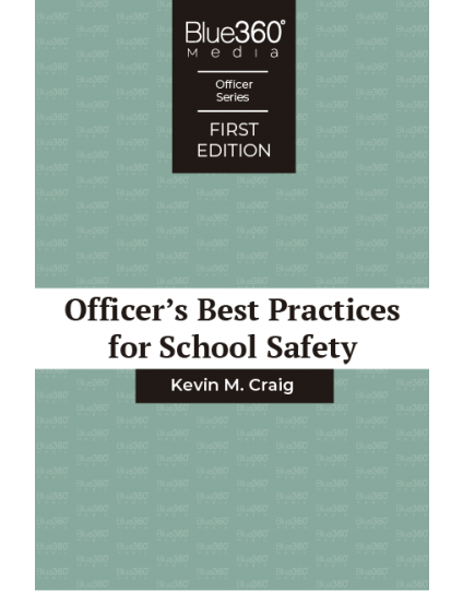 Officer's Best Practices for School Safety 1st Edition - Pre-Order