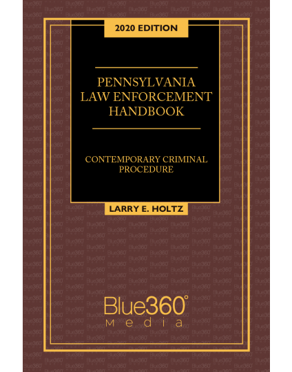 Pennsylvania Law Enforcement Handbook 2020 Edition - Pre-Order
