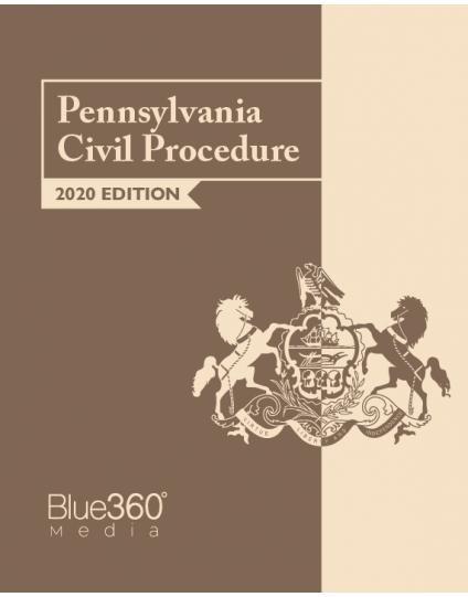 Pennsylvania Civil Procedure Manual 2020 Edition - Pre-Order