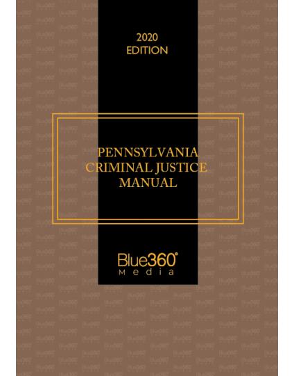 Pennsylvania Criminal Justice Manual 2020 Edition - Pre-Order