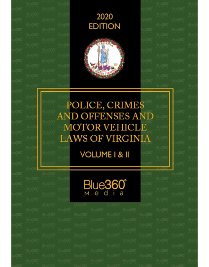 Police Crimes and Offenses & Motor Vehicle Laws of Virginia 2020 Edition - Pre-Order