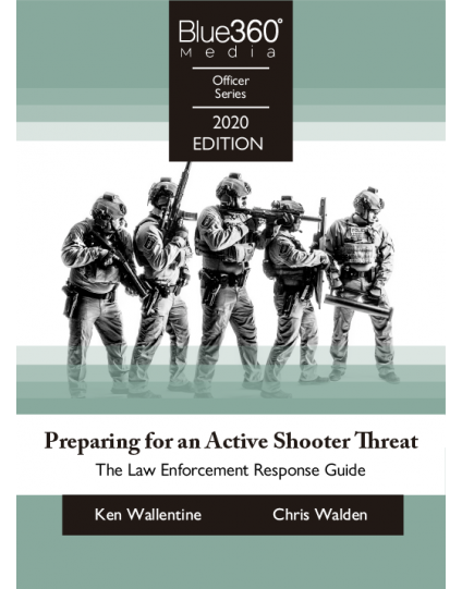 Preparing for an Active Shooter Threat - The Law Enforcement Response Plan - Pre-Order