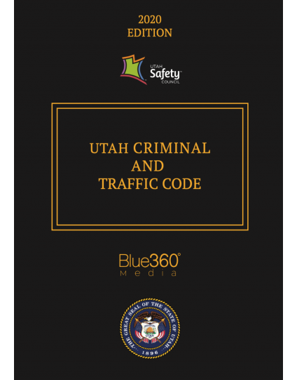 Utah Criminal & Traffic Code 2020 Edition - Pre-Order