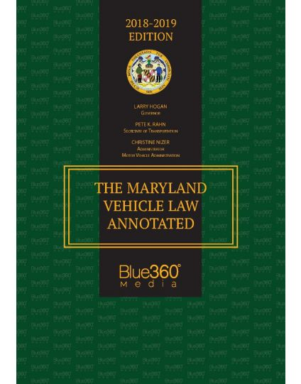 The Maryland Vehicle Law Annotated