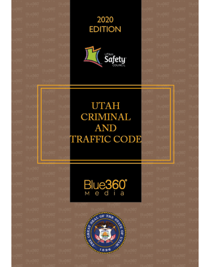 Utah Criminal & Traffic Code 2020 Edition - Pre-Order