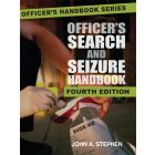 Officer's Search and Seizure Handbook, Fourth Edition and 2015 State Case Summaries