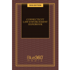 Connecticut Law Enforcement Handbook 2020 Edition