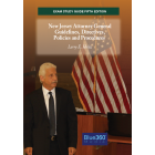 New Jersey Exam Study Guide: The New Jersey Attorney General Guidelines, Directives, Policies and Procedures - 5th Edition (2020)
