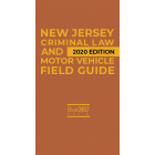 New Jersey Criminal Law & Motor Vehicle Field Guide 2020 Edition - Pre-Order
