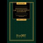 Pennsylvania Law Enforcement Handbook - 2019 Edition