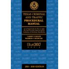 Texas Criminal and Traffic Procedural Manual - 2019-2020 Edition