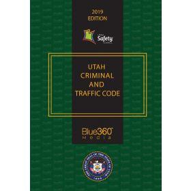 Utah Criminal and Traffic Code - 2019 Edition