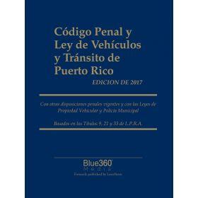 Código Penal y Ley de Vehículos y Tránsito de Puerto Rico