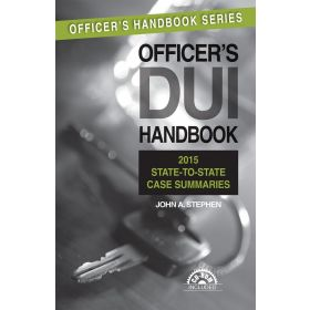 Officer's DUI Handbook, 6th Edition with 2014 Supplement