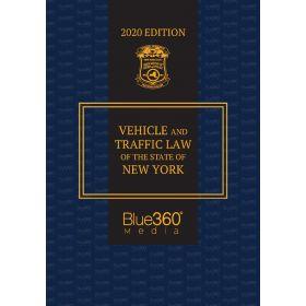 New York Vehicle & Traffic Law - 2020 Edition