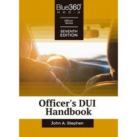 Officer's DUI Handbook 7th Edition Pre-Order