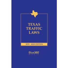 Texas Traffic Laws - 2019-2020 Edition