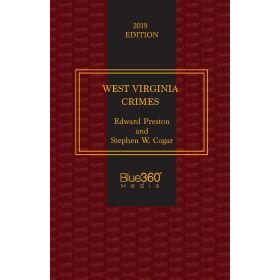 West Virginia Crimes - 2019 Edition