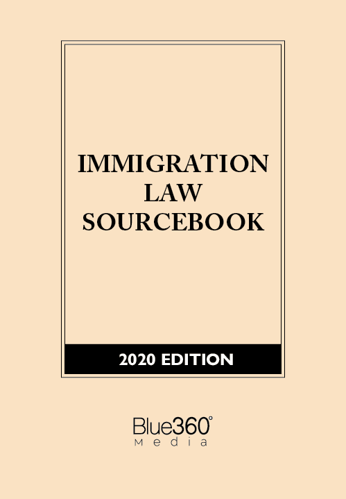 Immigration Law Sourcebook 2020 Edition - Pre-Order