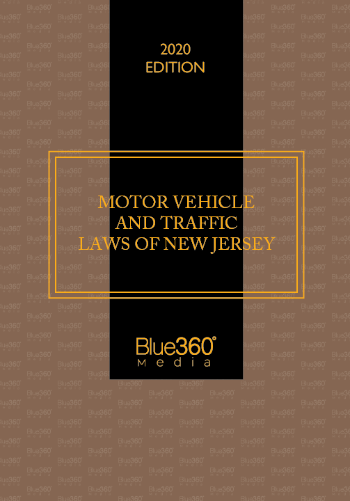Motor Vehicle & Traffic Laws of New Jersey 2020 Edition - Pre-Order