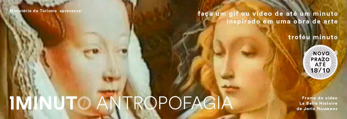 MINUTO ANTROPOFAGIA