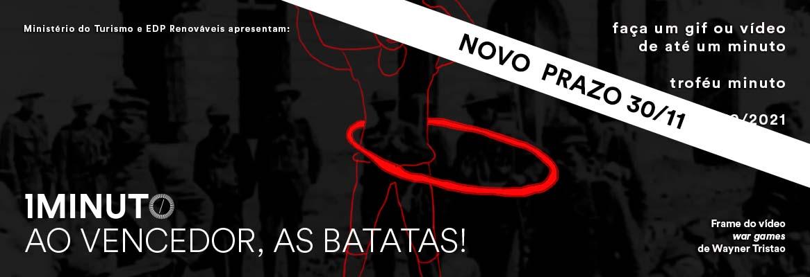 MINUTO AO VENCEDOR, AS BATATAS!