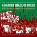 Caption: A A Darker Shade of Green: REDD Alert and the Future of Forests