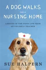 A_dog_walks_into_a_nursing_home