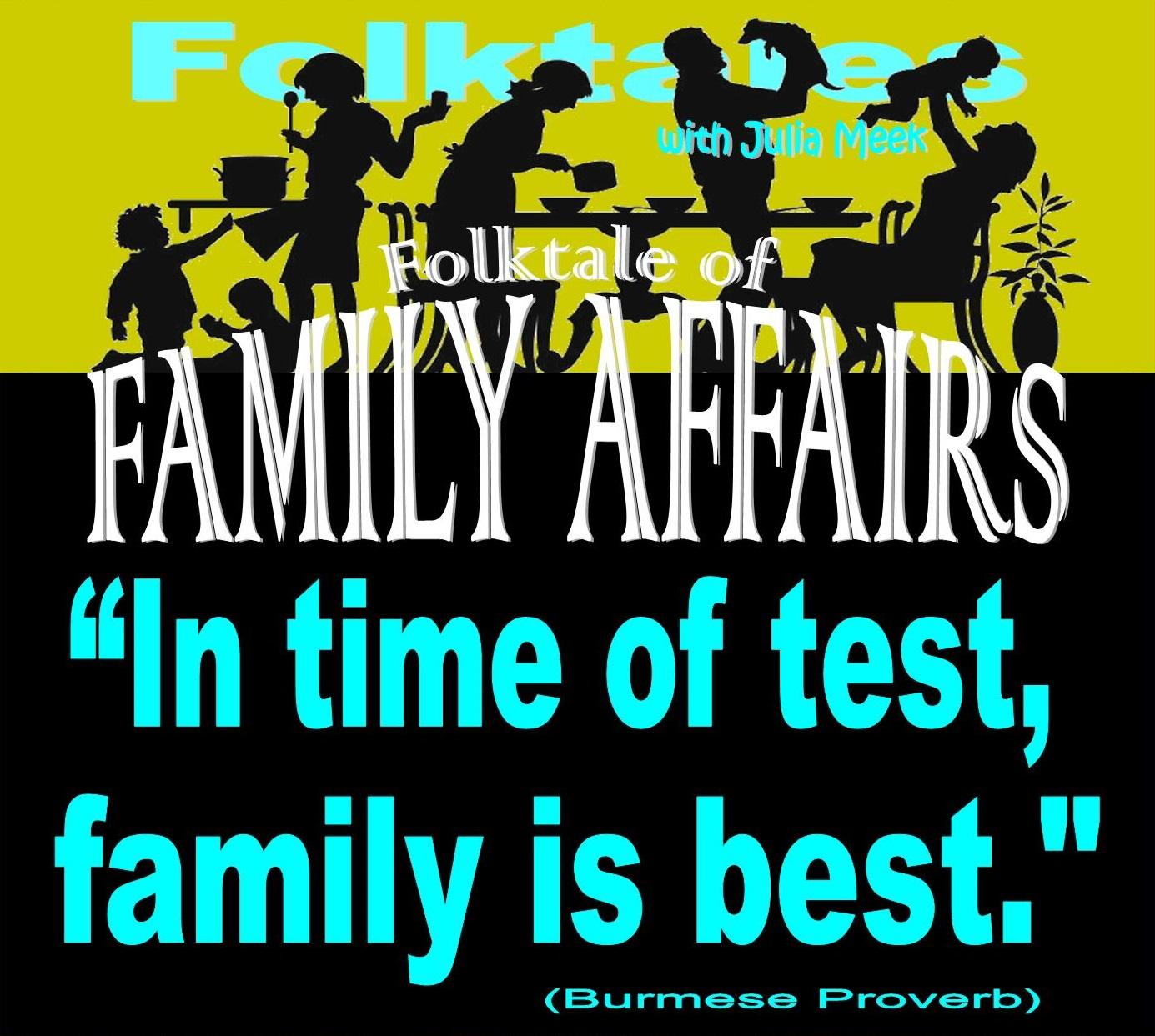 Caption: The Folktale of Family Affairs, Credit: Julia Meek
