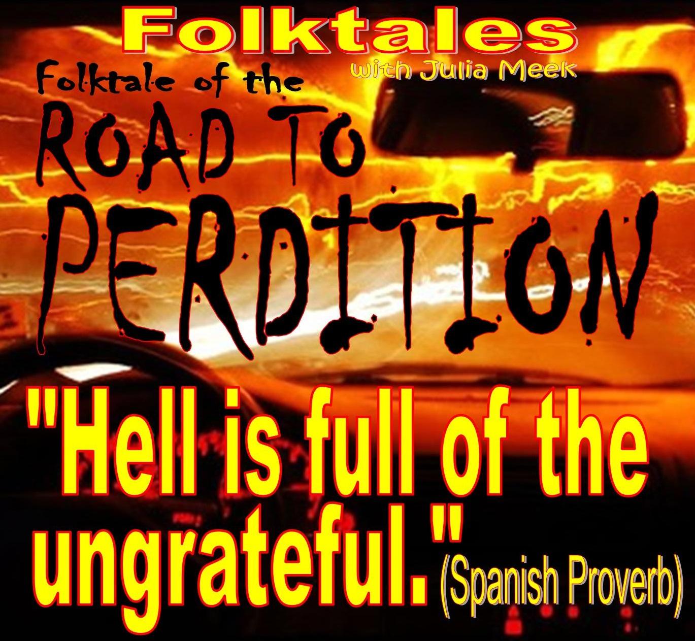Caption: Folktale of The Road to Perdition, Credit: Julia Meek