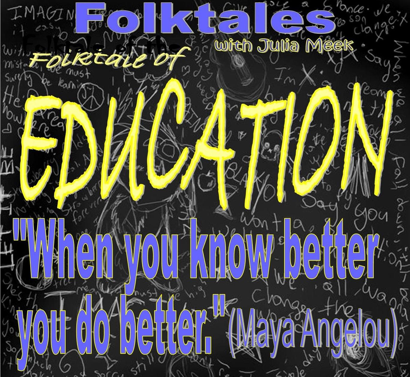 Caption: Folktale of Education, Credit: Julia Meek