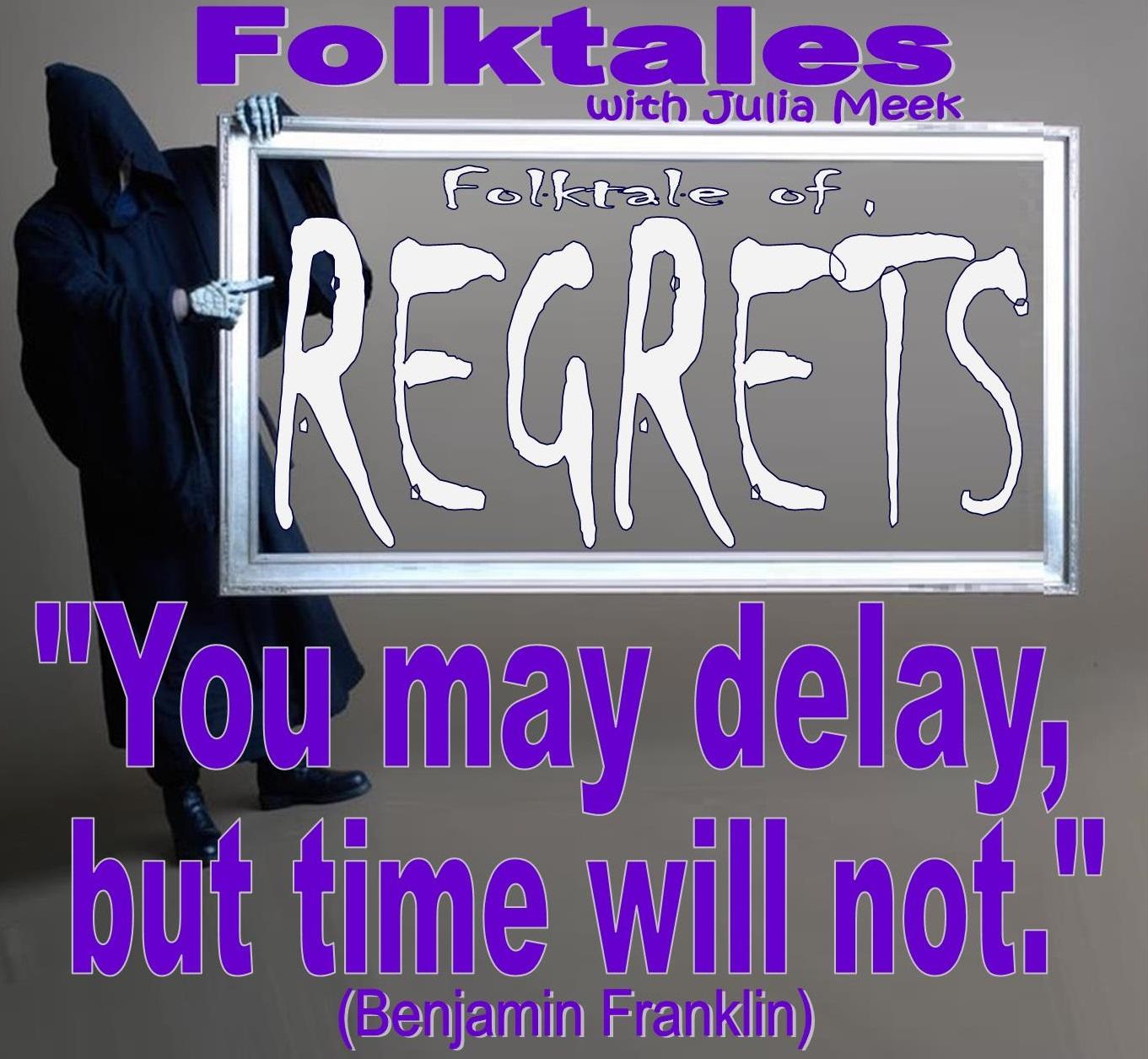 Caption: Folktale of Regrets, Credit: Julia Meek