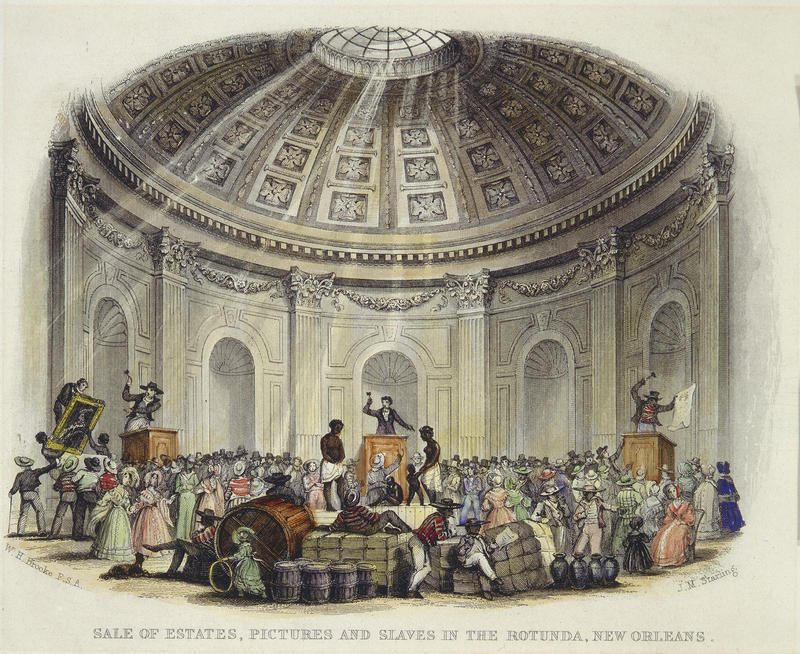Caption: Sale of Estates, Pictures and Slaves in the Rotunda, New Orleans; by William Henry Brooke, engraver; engraving with watercolor from The Slave States of America, vol. 1; London: Fisher and Son, 1842, Credit: THE HISTORIC NEW ORLEANS COLLECTION