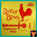 """Caption: A real rarity today, the very first LP issued by Excello was """"Rooster Blues"""" by Lightnin' Slim."""