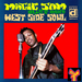 """Caption: One of the top sellers from Delmark Records, and a consistent favorite since its release in 1968 is """"West Side Soul"""" by Magic Sam."""
