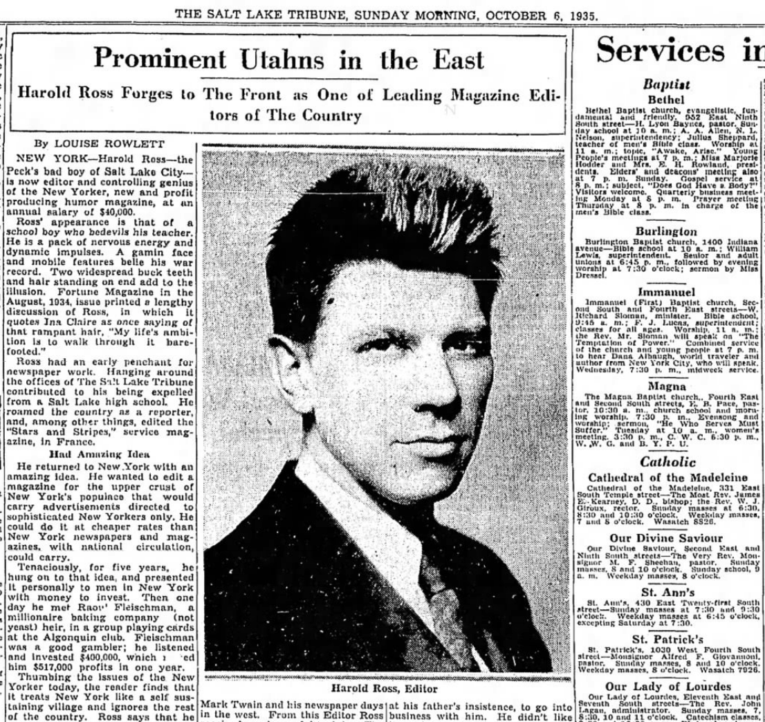 """Caption: New Yorker magazine founder Harold Ross, who started as a """"cub"""" reporter in SLC., Credit: Salt Lake Tribune"""