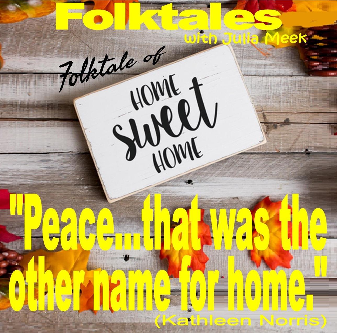 Caption: WBOI's Folktale of Home Sweet Home, Credit: Julia Meek