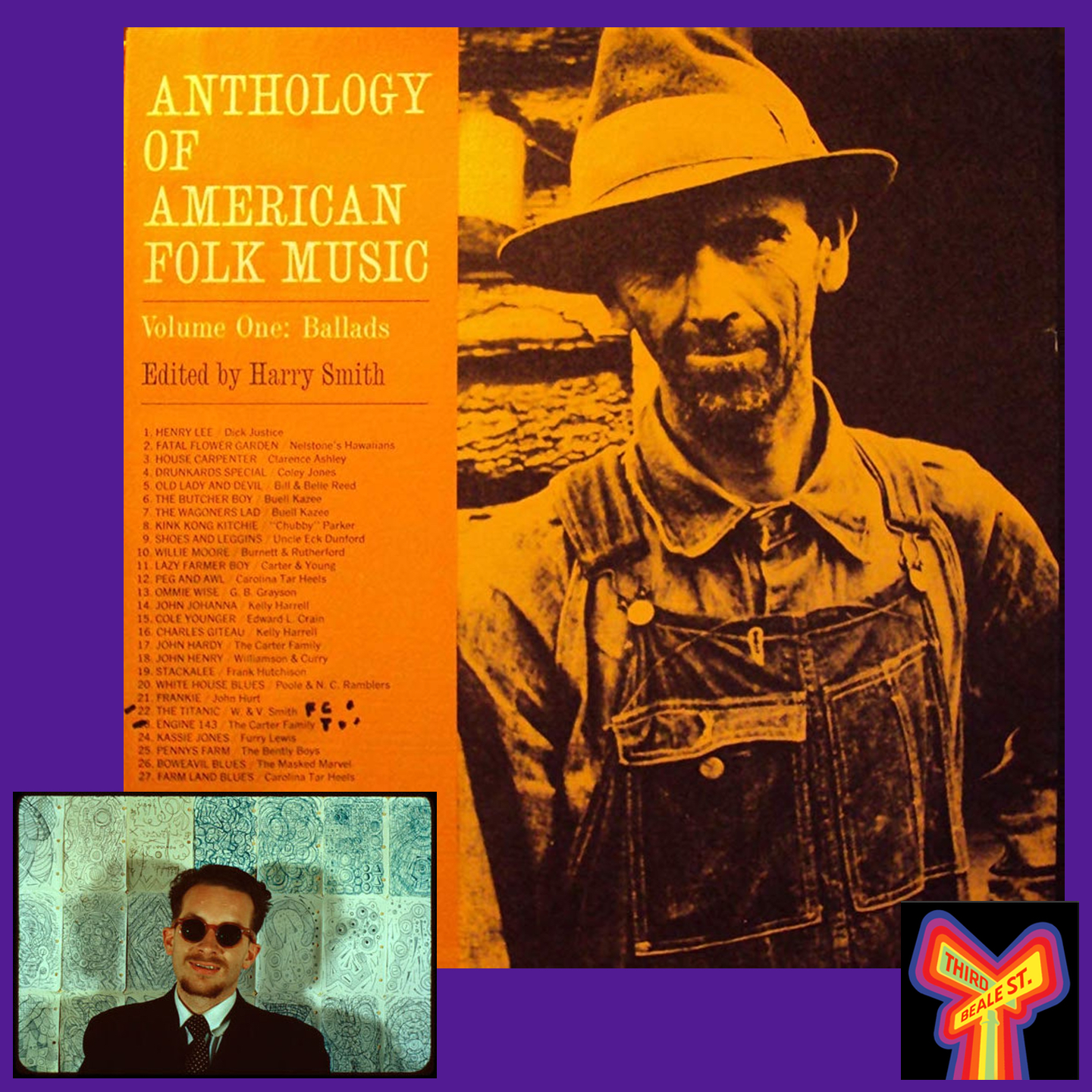 """Caption: One of the most beloved — and influential — compilations of all time, """"The Anthology of American Folk Music,"""" compiled by Harry Smith (inset)."""