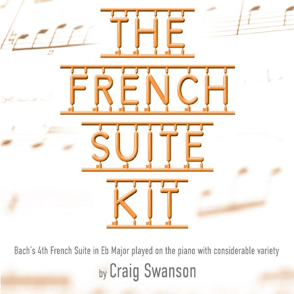 Caption: Ah, Bach includes the French Suite Kit, Credit: Craig Swanson