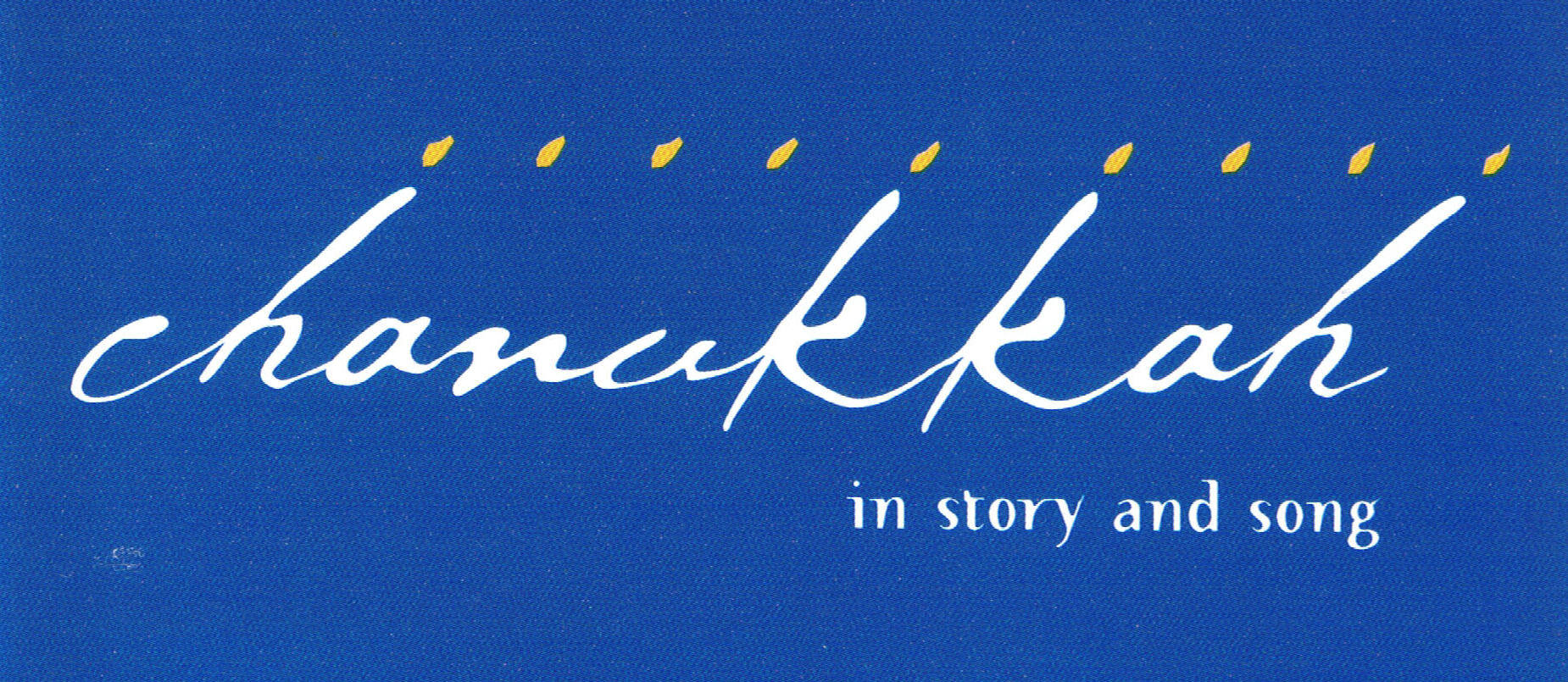 Caption: Chanukkah In Story & Song