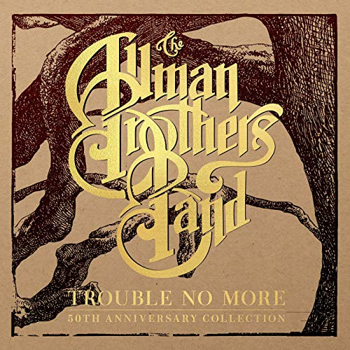 Caption: The Allman Brothers Band - Trouble No More
