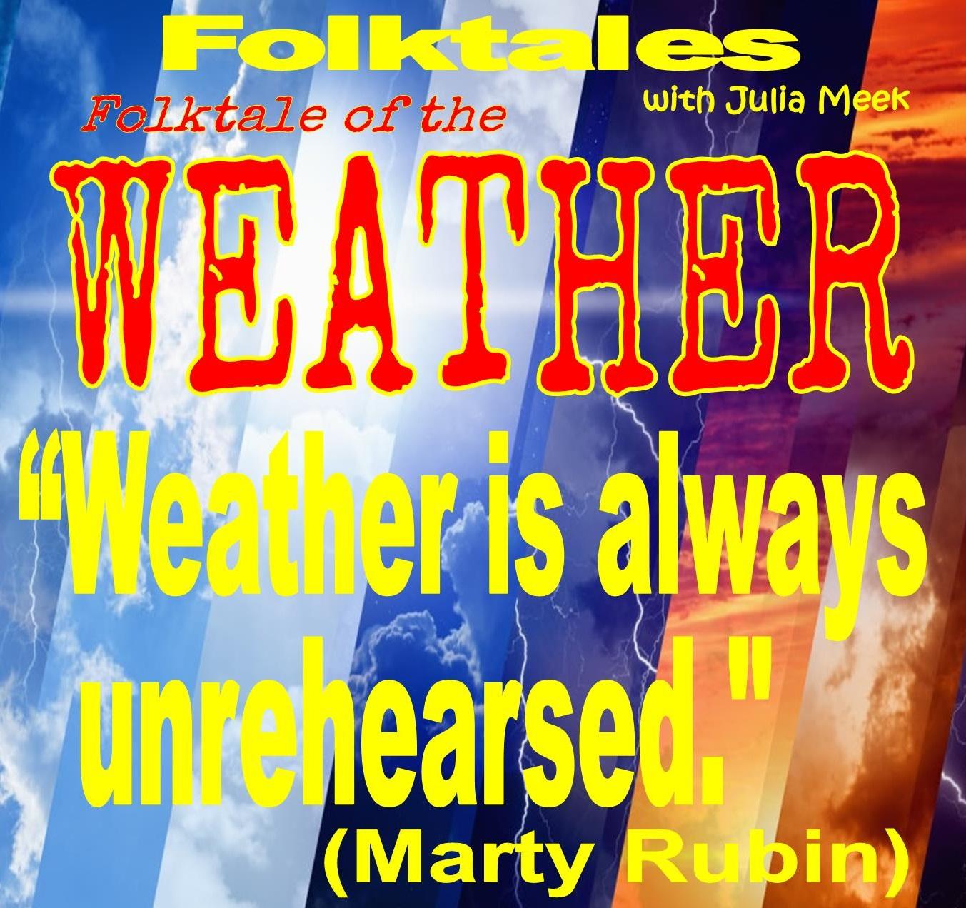 Caption: WBOI's Folktale of the Weather, Credit: Julia Meek