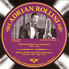 Caption: Adrian Rollini, Credit: Oracle Records CD label