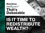 Caption: Is it Time to Redistribute Wealth? , Credit: Intelligence Squared U.S.