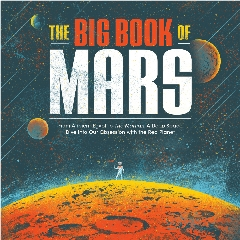 Caption: Marc Hartzman's fascinating and entertaining book about Mars in popular culture and more., Credit: Quirk Books