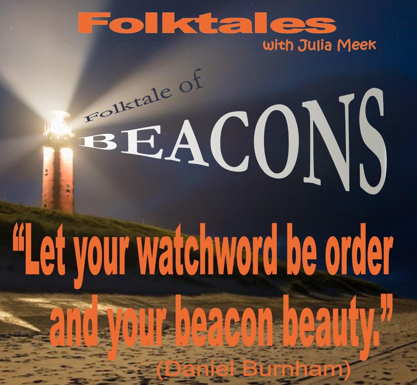 Caption: Folktale of Beacons, Credit: Julia Meek