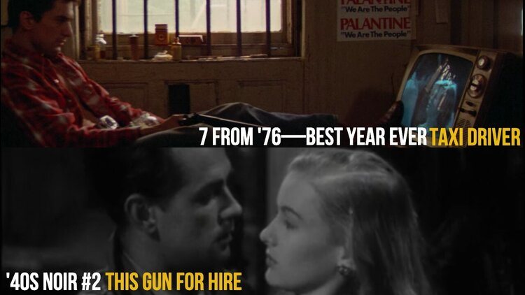 Caption: Taxi Driver (7 From '76) / This Gun for Hire (40s Noir #2)