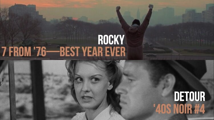 Caption: Rocky (7 From '76) / Detour ('40s Noir #4)